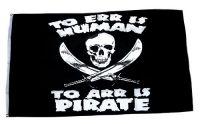 Fahne / Flagge Pirat To Err is Human 90 x 150 cm